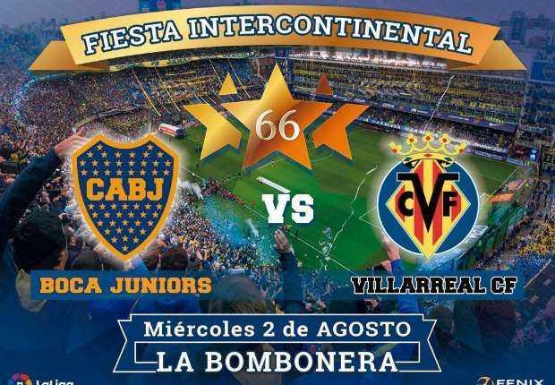 Esta noche, Boca Juniors recibe al Villarreal en La Bombonera