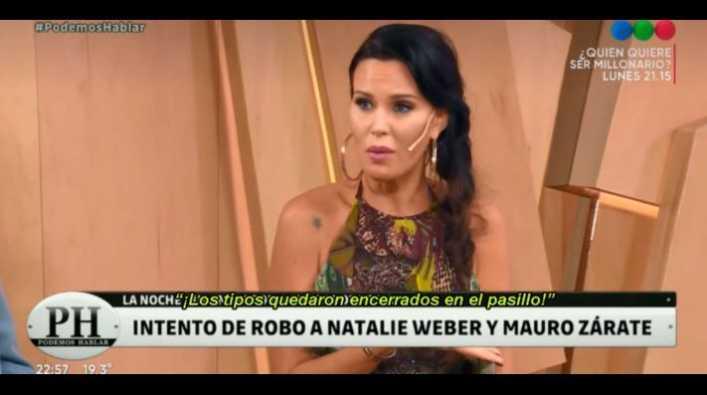Natalie Weber contó cuando entraron a robar y lo que hizo Zárate